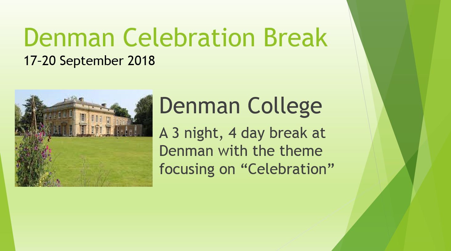 Denman Celebration Break
