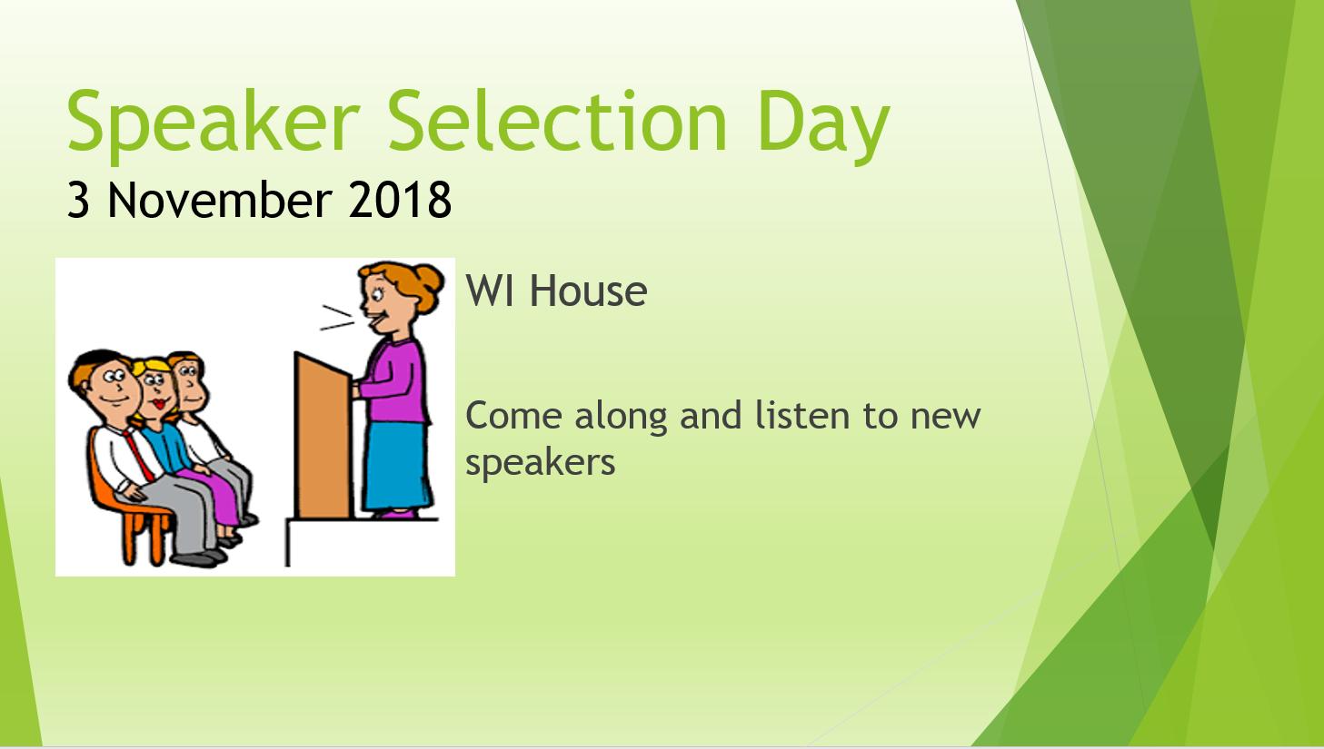 Speaker Selection Day Nov